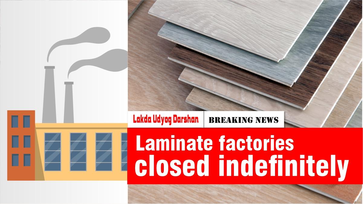 Laminate factories closed